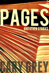 Pages and Other Stories ebook by Cary Grey