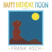 Happy Birthday, Moon - with audio recording ebook by Frank Asch,Frank Asch