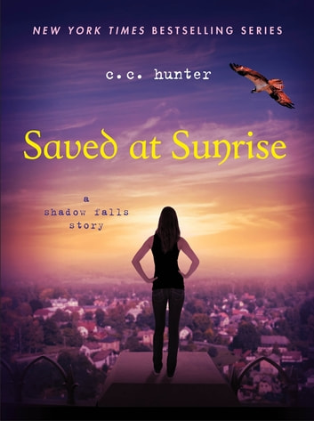 Saved at Sunrise ebook by C. C. Hunter