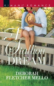A Stallion Dream ebook by Deborah Fletcher Mello