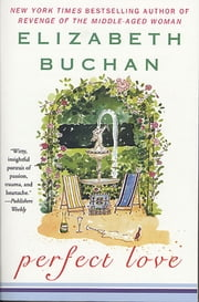 Perfect Love ebook by Elizabeth Buchan