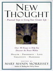 New Thought PA - A Practial Spirituality [A New Consciousness Reader] ebook by Mary Manin Morrissey