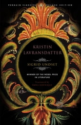 Kristin Lavransdatter - (Penguin Classics Deluxe Edition) ebook by Sigrid Undset,Tiina Nunnally