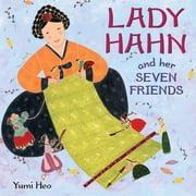 Lady Hahn and Her Seven Friends ebook by Yumi Heo,Yumi Heo