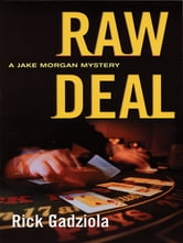 Raw Deal ebook by Rick Gadziola
