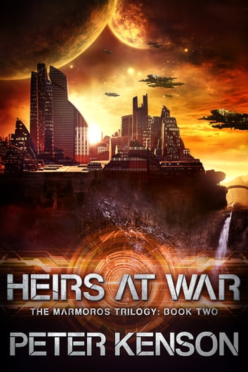 Heirs at War ebook by Peter Kenson