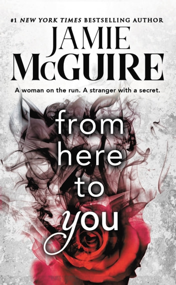 From Here to You ebook by Jamie McGuire