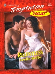 Relentless ebook by Leslie Kelly