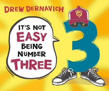 It's Not Easy Being Number Three ebook by Drew Dernavich