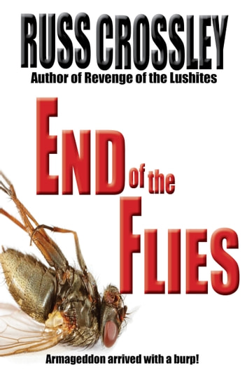 End of the Flies ebook by Russ Crossley