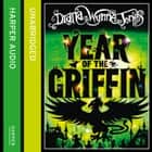 Year of the Griffin audiobook by Diana Wynne Jones