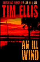 An Ill Wind (Cyrus Kane #1) ebook by Tim Ellis