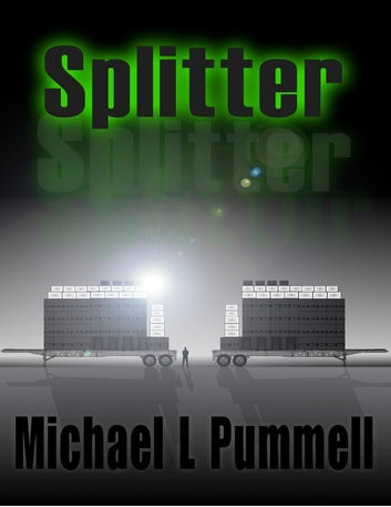 Splitter ebook by Michael L Pummell