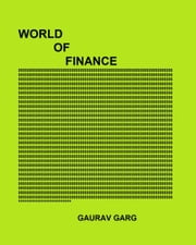 World of Finance ebook by Gaurav Garg