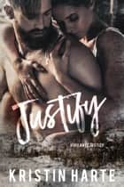 Justify - A Small Town Romantic Suspense Novel ebook by Kristin Harte
