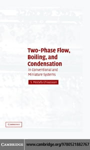 Two-Phase Flow, Boiling, and Condensation ebook by Ghiaasiaan,S. Mostafa