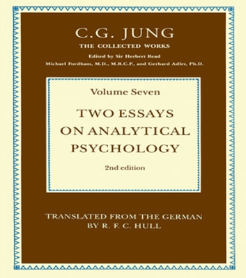 Two Essays on Analytical Psychology eBook by C.G. Jung