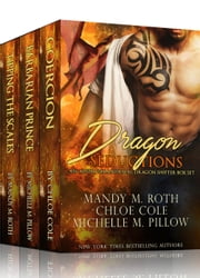 Dragon Seductions: An Alpha Paranormal Dragon Shifter Box Set ebook by Mandy M. Roth,Michelle M. Pillow,Chloe Cole