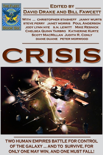 The Fleet - Crisis ebook by David Drake,Bill Fawcett