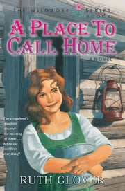 Place to Call Home ebook by Ruth Glover