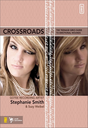 Crossroads ebook by Stephanie Smith,Suzy Weibel