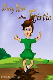 Dirty Girl Called Gertie ebook by Leela Hope
