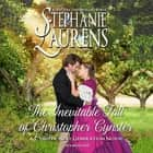The Inevitable Fall of Christopher Cynster audiobook by Stephanie Laurens