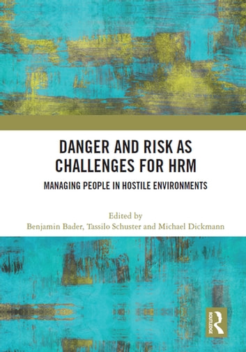 Danger and Risk as Challenges for HRM