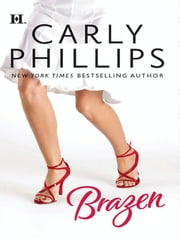 Brazen ebook by Carly Phillips