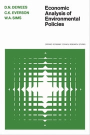 Economic Analysis of Environmental Policies ebook by Donald  Dewees, C.K. Everson, William Sims