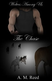 The Chase ebook by A. M. Reed
