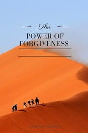The Power of Forgiveness ebook by Anthony Udo Ekanem