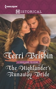 The Highlander's Runaway Bride - A Thrilling Adventure of Highland Passion ebook by Terri Brisbin