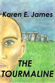 The Tourmaline ebook by Karen E. James