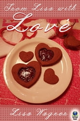 From Lisa with Love ebook by Lisa Wagner