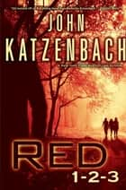 Red 1-2-3 ebook by John Katzenbach