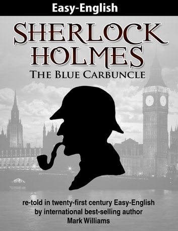 sherlock holmes re told in twenty first century easy english the blue