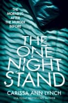 The One Night Stand ebook by Carissa Ann Lynch