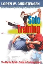 Solo Training ebook by Loren W. Christensen