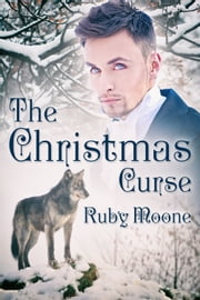 The Christmas Curse ebook by Ruby Moone