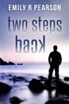 Two Steps Back - Moving Forward #2 ebook by Emily R Pearson