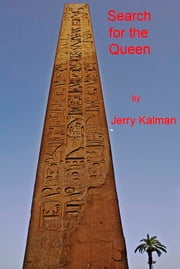 Search for the Queen ebook by Jerry Kalman