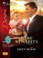 Baby Benefits ebook by Emily McKay