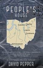 The People's House 電子書籍 by David Pepper
