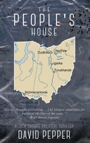 The People's House ebook by David Pepper