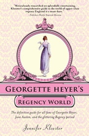 Georgette Heyer's Regency World ebook by Jennifer Kloester