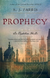 Prophecy - An Elizabethan Thriller ebook by S.J. Parris