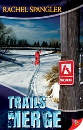 Trails Merge ebook by Rachel Spangler