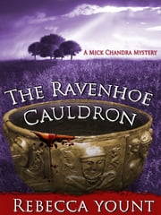 The Ravenhoe Cauldron ebook by Rebecca Yount