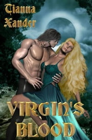 Virgin's Blood ebook by Tianna Xander
